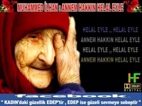 ANNEM HAKKIN HELAL EYLE - ILAHI