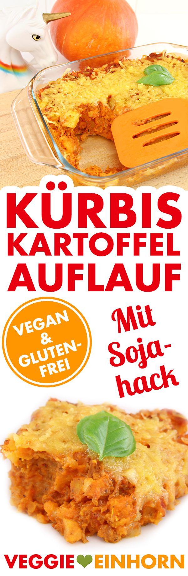 VEGAN & glutenfrei   mit Rezept VIDEO   Kürbis-Kartoffel-Auflauf mit Sojahack