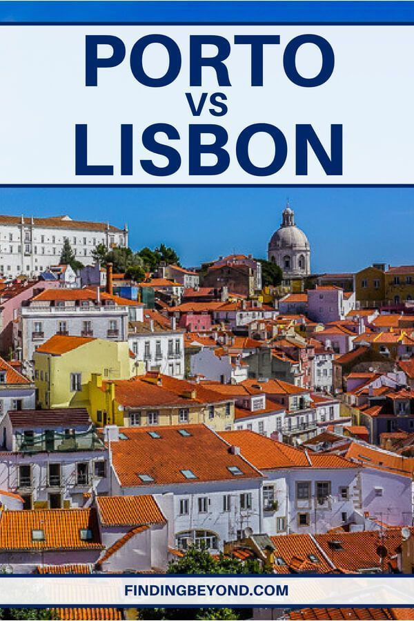Porto Or Lisbon For A Portuguese Weekend Getaway Europe Travel Portugal Travel Europe Travel Destinations