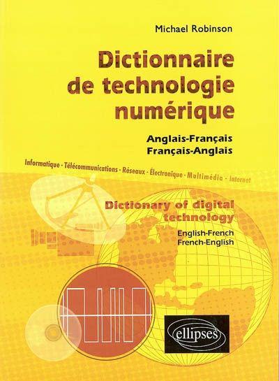 Propose des définitions techniques permettant de situer le vocabulaire lié à la technologie numérique dans son contexte (télécommunications fixes et mobiles, informatique, Internet, électronique, radio, télévision, multimédia...).
