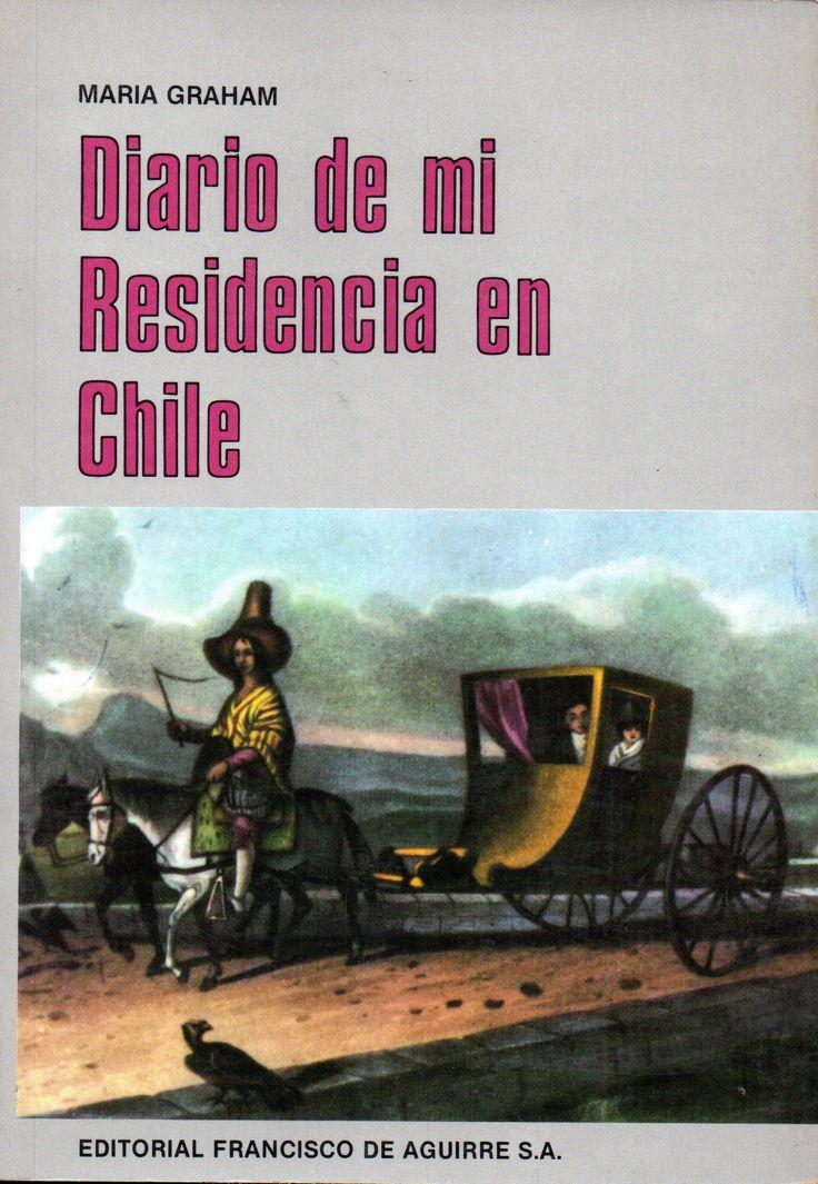 Diario de mi residencia en Chile en 1822. Autor:Graham, Mary, 1785-1842