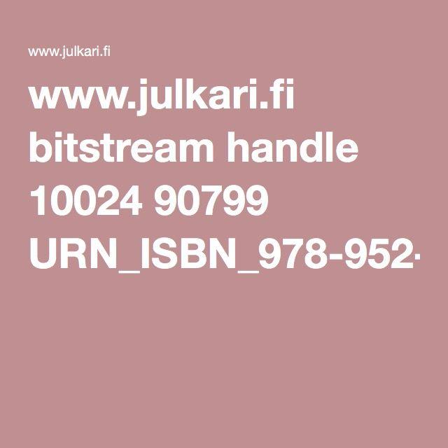 www.julkari.fi bitstream handle 10024 90799 URN_ISBN_978-952-245-796-7.pdf?sequence=1