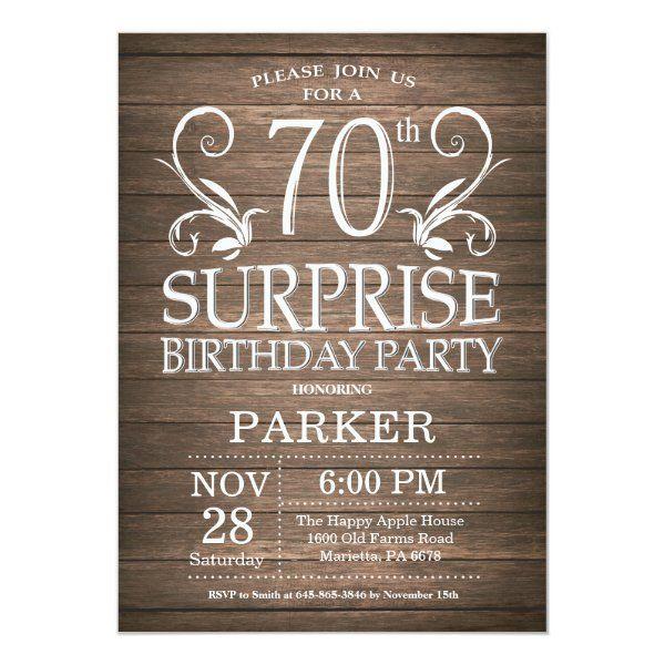 Surprise 70th Birthday Invitation Rustic Wood Zazzle Com 70th Birthday Invitations 60th Birthday Invitations 16th Birthday Invitations