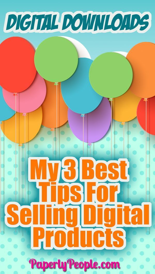 My 3 Best Tips For Selling Digital Products Social Media