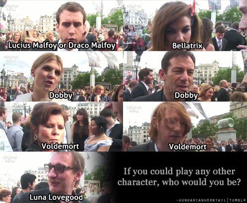 I love how Tonks said Bellatrix -- because if I could play any two characters - it would be Tonks or Bellatrix, mostly because they're so extraordinarily different
