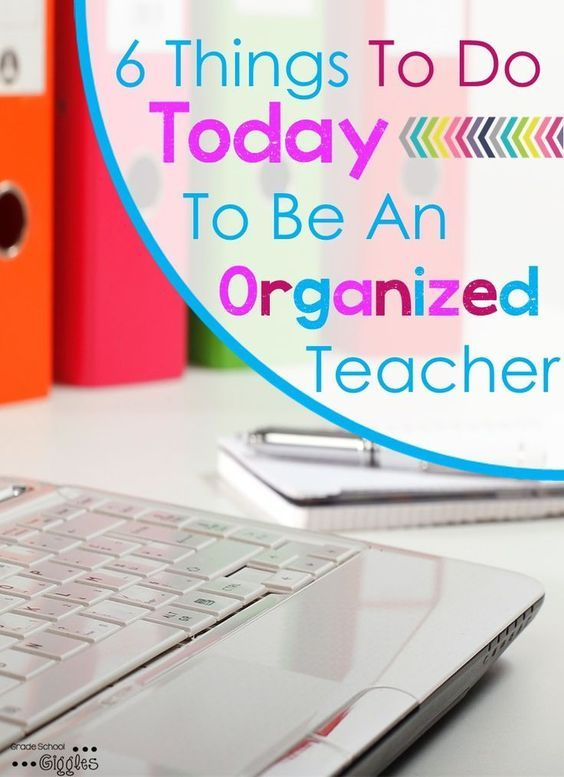 "This is a must read. ""6 Things to do Today to be an Organized Teacher"" I love the copy freebie in tip number 5!"