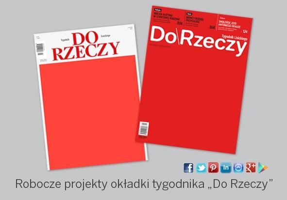 Tygodnik Do Rzeczy już niebawem na rynku. Robocze projekty okładek i logotypów.