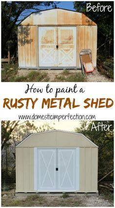 How to paint a rusty metal shed
