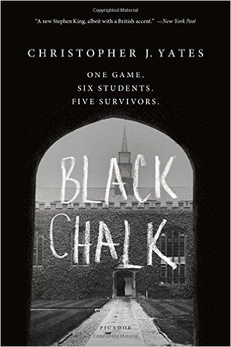 Black Chalk: Christopher J. Yates: 9781250075550: Amazon.com: Books