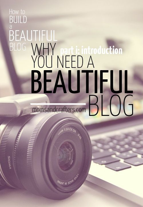 Why you need a beautiful blog - Read the reasons why having a beautiful blog will get you far, and follow along for tips and tutorials to make it beautiful