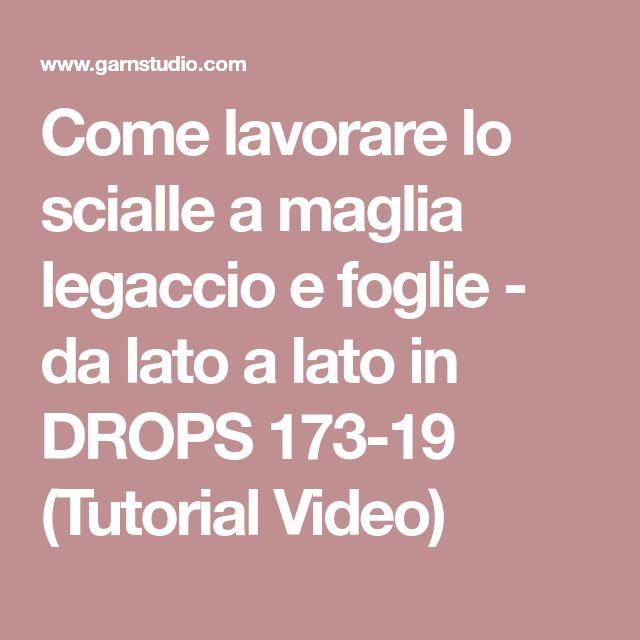 Come lavorare lo scialle a maglia legaccio e foglie - da lato a lato in DROPS 173-19 (Tutorial Video)