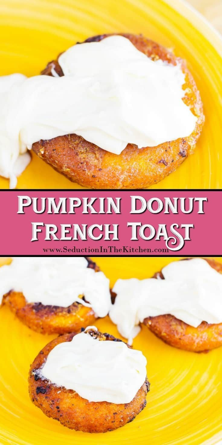 #Pumpkin #Donut #FrenchToast is an easy and creative way to make French toast in the morning for pumpkin lovers! @entenmanns via @SeductionRecipe
