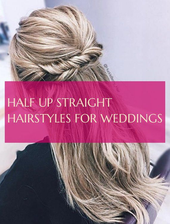 half straight straight hairstyles for weddings straight hair half straight hairstyles for weddings #half #straight #hairstyles #weddings