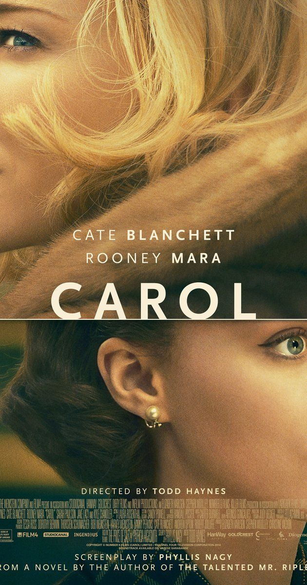 Directed by Todd Haynes.  With Cate Blanchett, Rooney Mara, Sarah Paulson, Kyle Chandler. Set in 1950s New York, a department-store clerk who dreams of a better life falls for an older, married woman.