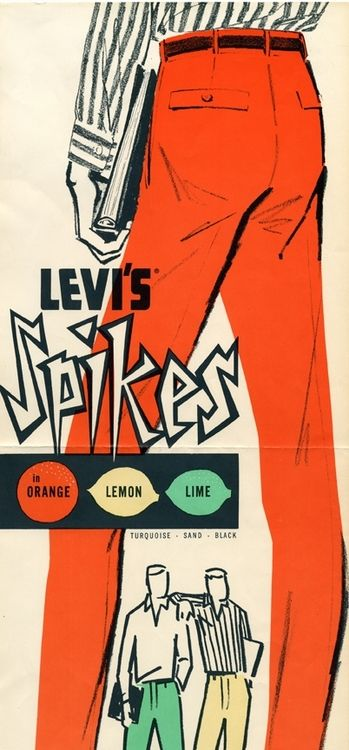 Happy memories of working for Levi Strauss-   Spikes by Levi Strauss & Co ad, circa 1958