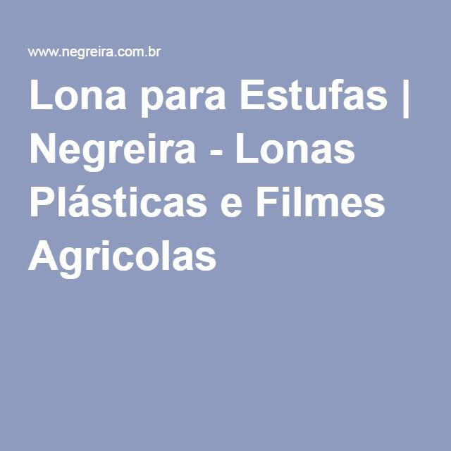 Lona para Estufas | Negreira - Lonas Plásticas e Filmes Agricolas