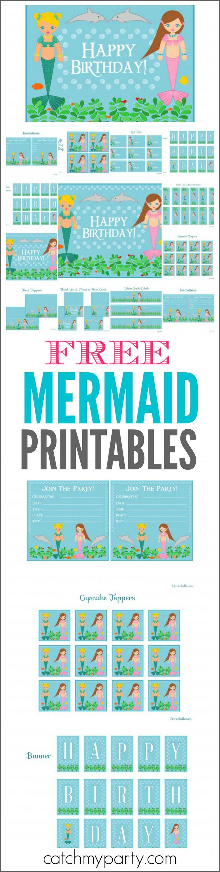 "If you are looking for free printables for your mermaid party, we've got them... printable invitations, cupcake toppers, a welcome sign, water bottle labels, favor tags, a ""Happy Birthday"" banner, and more! Also see more mermaid party ideas at CatchMyParty.com."