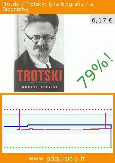 Trotski / Trotsky: Una Biografia / a Biography (Relié). Réduction de 79%! Prix actuel 6,17 €, l'ancien prix était de 29,00 €. http://www.adquisitio.fr/ediciones-b/trotski-trotsky-una