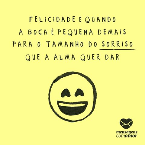 Felicidade é quando... #mensagenscomamor #felicidade #sorriso #frases