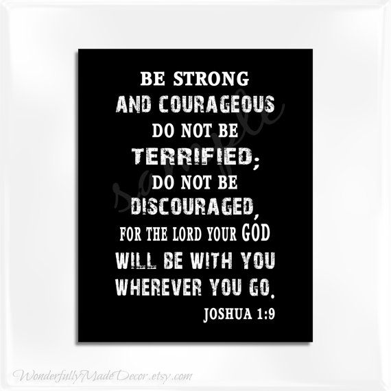 Joshua 1:9 Be Strong and Courageous print . Christian Art . Teen Boy Wall Art . INSTANT DOWNLOAD