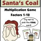 Free! Santa's Coal is a fun Multiplication Game for facts 1-10 with products 1-100. The object of the game is to be the first player to collect 10 cards....