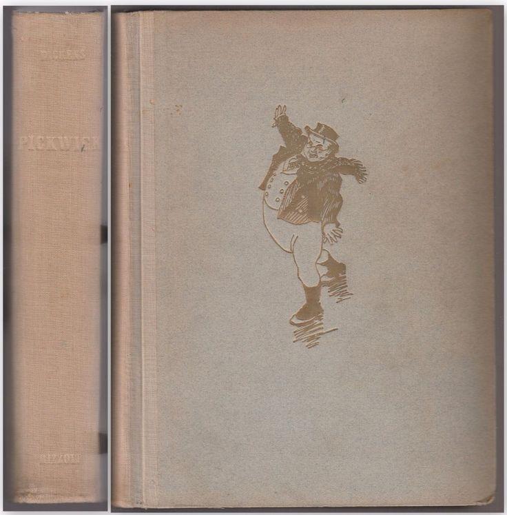 C. Dickens ANNALI POSTUMI DEL CIRCOLO PICKWICK ill. Gustavino Rizzoli 1946-L5016