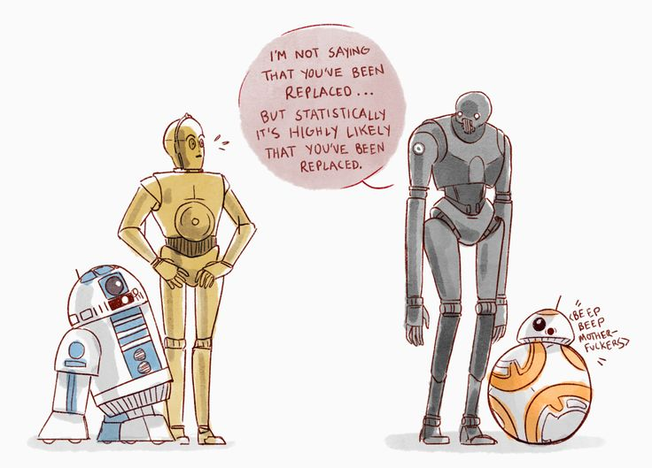 """i for one welcome our new droid overlords "" A team-up for the ages. Sass and Ball. """
