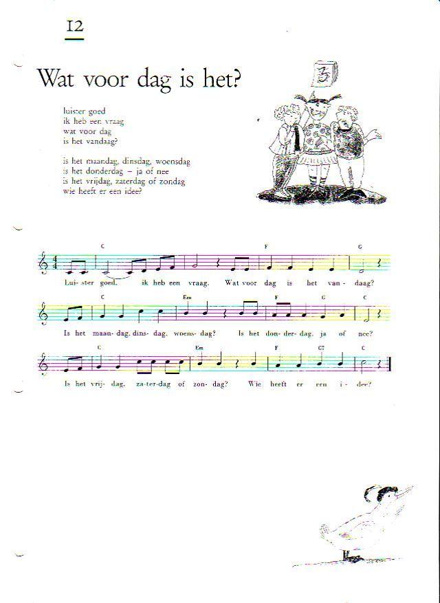 kinderliedjes 'luister goed, ik heb een vraag, welke dag i s het vandaag' - Google zoeken