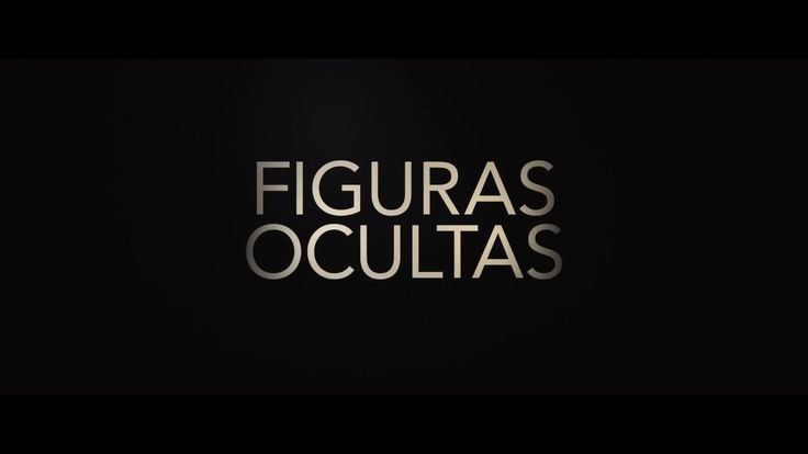 "Tráiler de ""Figuras ocultas"" en español"