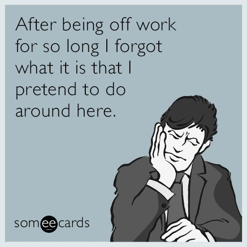 Going Back To Work After Maternity Leave Quotes: 10 Best Going Back To Work After Vacation Images On