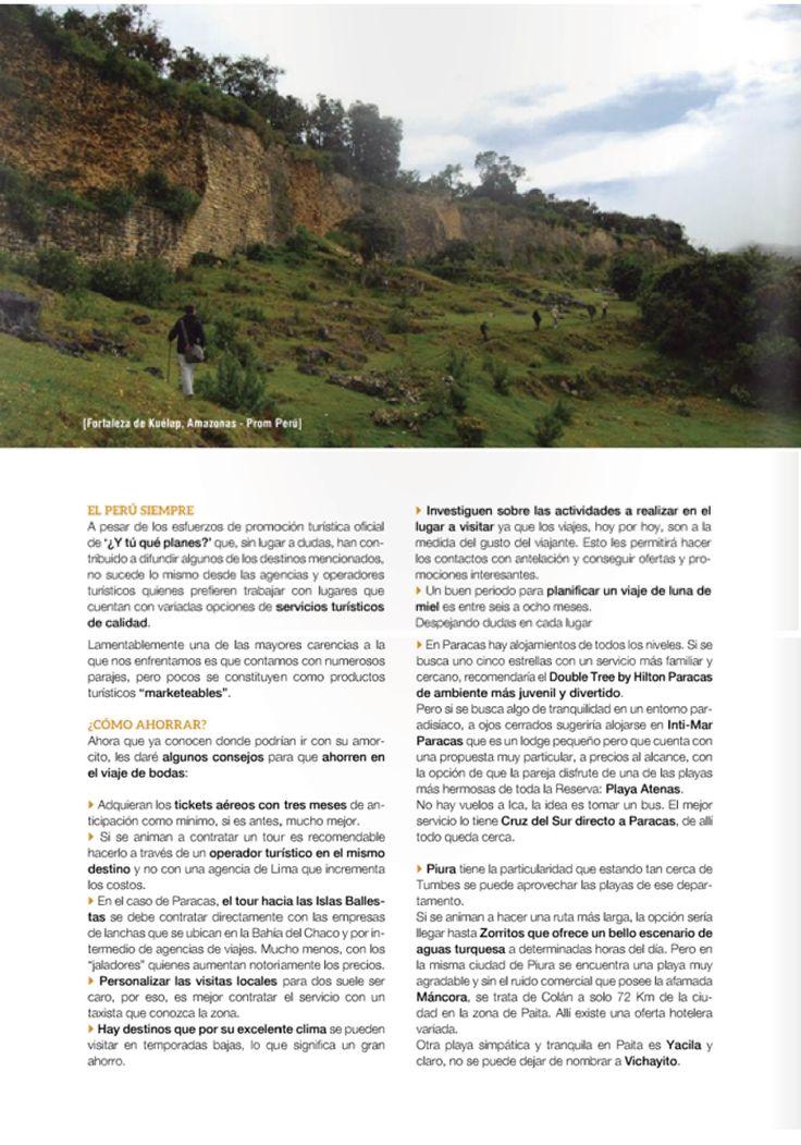 Recibí la cordial invitación de la prestigiosa revista De Novios (Perú) para contribuir con un artículo que recomendara destinos low-cost para luna de miel en Perú ¡y he aquí el resultado! Muchas gracias por esta oportunidad de parte del equipo de placeOK (Nicky C y Nicky Lou) Ver la edición completa en: http://issuu.com/feriadenovios/docs/enero_2014 Páginas 39, 40 y 41.