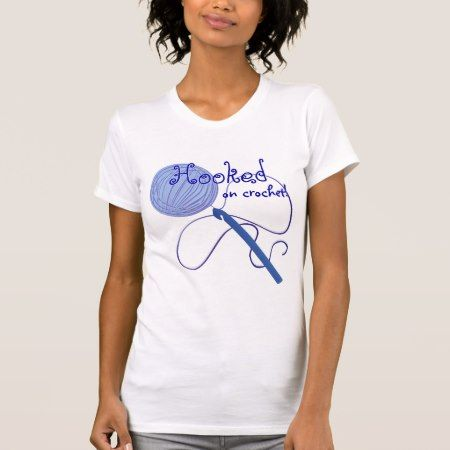 Hooked on Crochet T-Shirt - tap to personalize and get yours