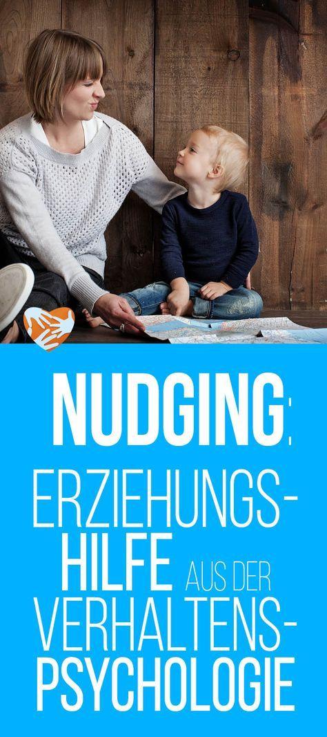 Nudging: Erziehungshilfe aus der Verhaltenspsychologie