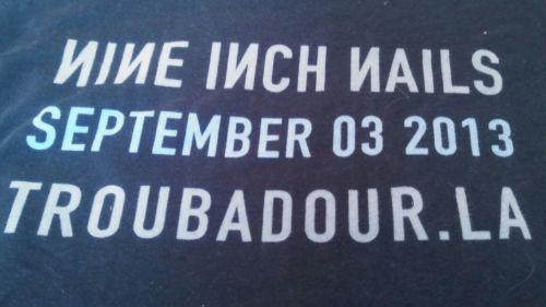 2013 NIN Nine Inch Nails Tension Concert Tour Troubadour T-Shirt Rock Punk XXL