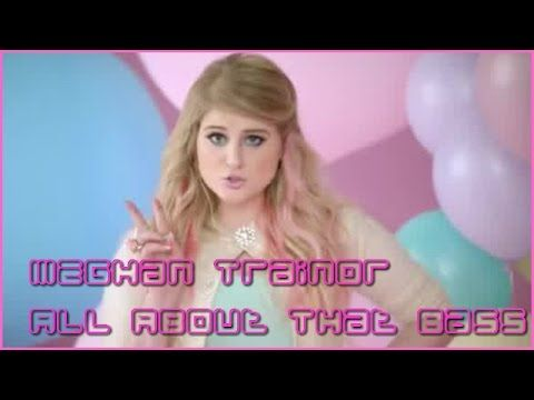 Meghan Trainor ● All About That Bass ● [Song Lyrics]