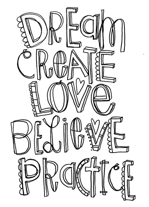 """Today, I am giving you a new doodle to color and hopefully inspiring you to give something to someone else, kinda like a """"Do Something"""" and """"Pass It On"""" challenge. Dream...big dreams Create..something Love..one another Believe..in yourself Practice..good deeds Give..."""