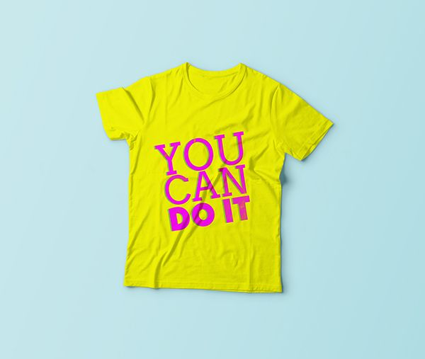 You Can Do It - Quote - Typography - Colors - Graphic Design - T Shirt