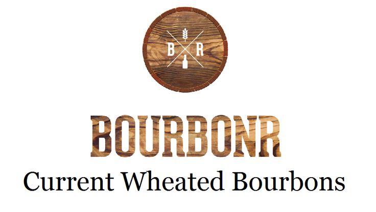 Bourbonr Guide to Wheated Bourbon - Blog