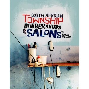 South African Township Barbershops & Salons.
