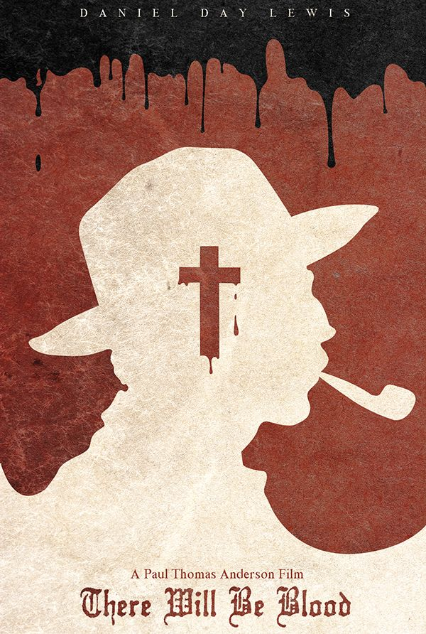 There Will Be Blood - Film Poster Design on Behance