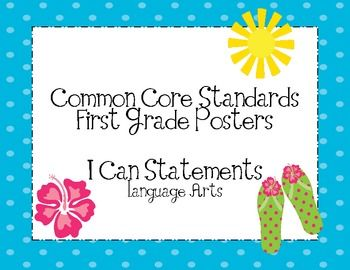 These are a set of First Grade Common Core language arts posters.  I have translated them into I Can statements for better understanding.These ca...