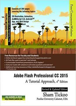 Adobe Flash Professional Cc 2015: A Tutorial Approach 3rd Edition PDF