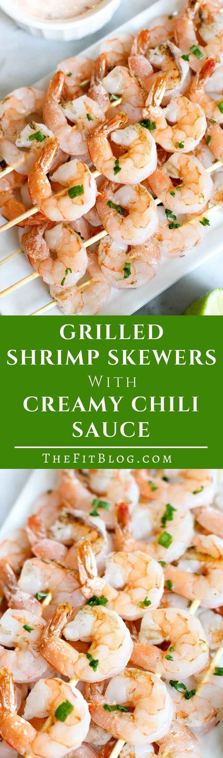 These Grilled Shrimp Skewers With A Creamy Chili Sauce One Is Of The  Easiest, Healthiest
