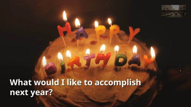 6 Birthday Questions You Should Be Asking Yourself
