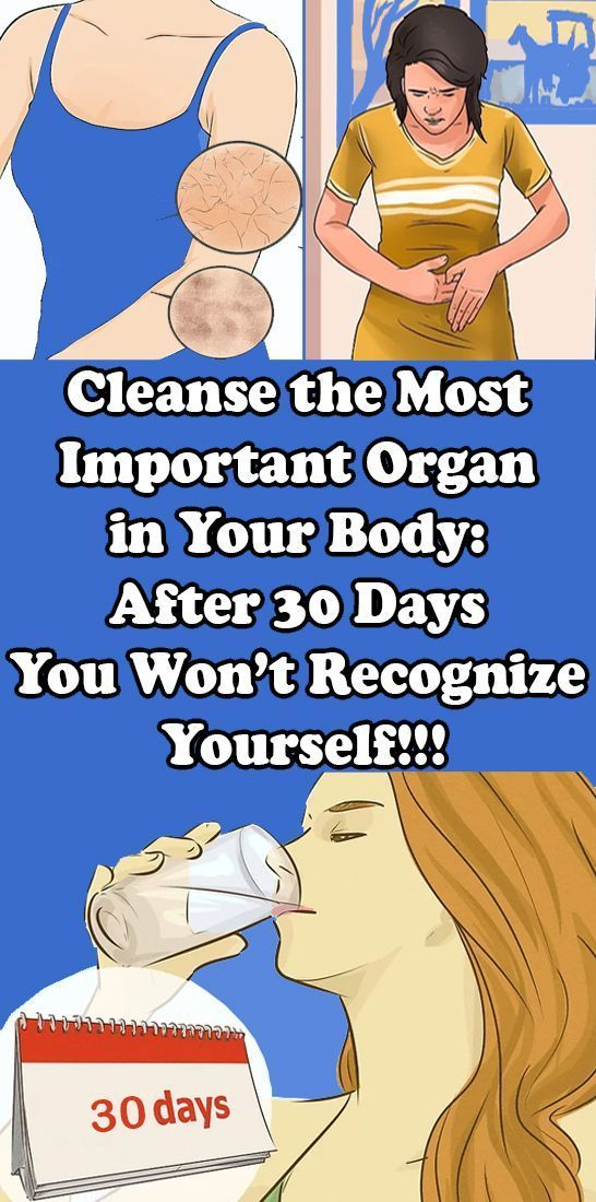 Cleanse the Most Essential Organ in Your Physique: After 30 Days You Received't Acknowledge Your self
