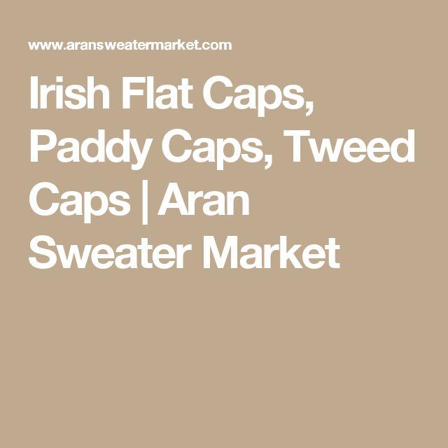 Irish Flat Caps, Paddy Caps, Tweed Caps | Aran Sweater Market