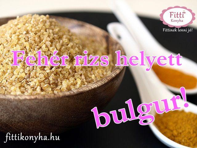 Mi a bulgur? - Bulgur fehér rizs helyett! - Szilvi ÍzVilág