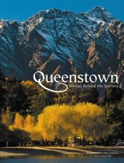 Queenstown    Stories Behind the Scenery
