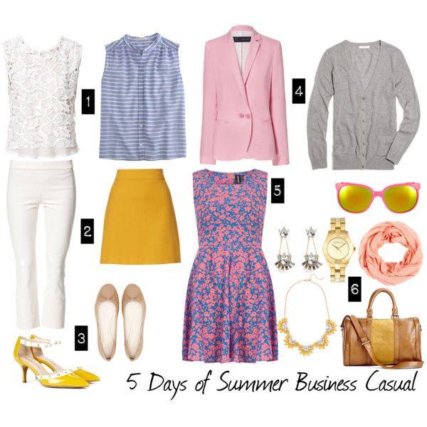 """5 Days of Summer Business Casual"" by ladymorganlafey on Polyvore www.cynthiawhiteandassociates.com #personalbrand #workattire"