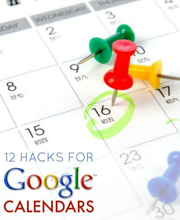 12 Hacks for Google Calendars! How to use your Google Calendar to stay organized!